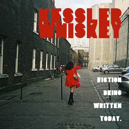 Cover: kessler whiskey - fiction beeing written today.