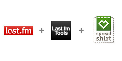 Last.fm + Last.fm tools + Spreadshirt